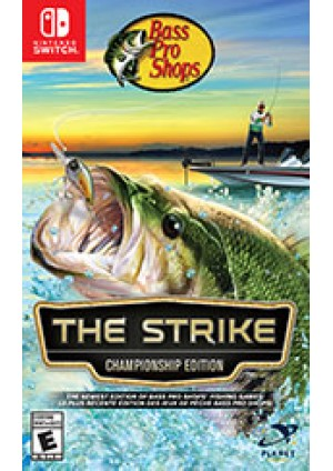 Bass Pro Shops The Strike Championship Edition/Switch