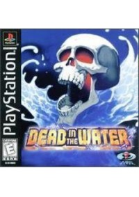 Dead in the Water/PS1