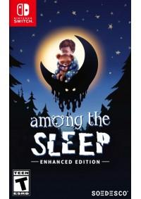 Among The Sleep Enhanced Edition/Switch