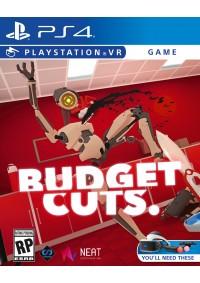 Budget Cuts/PSVR