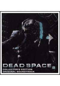 Trame Sonore (OST Soundtrack) Dead Space 2 Collector's Edition
