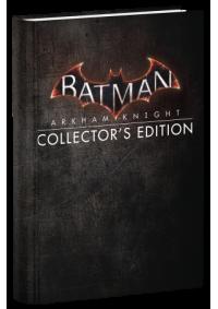 Guide Batman Arkham Knight Collector's Edition