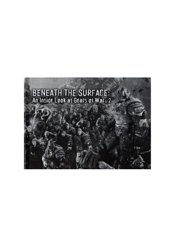 Artbook Beneath the Surface - An Inside Look at Gears of War 2