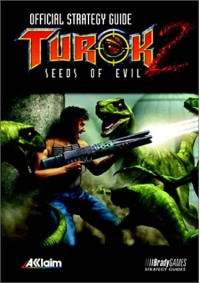 Guide Stratégique Officiel Turok 2:Seeds of Evil Par Brady Games